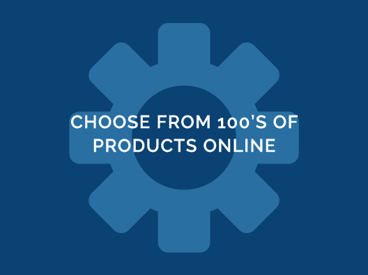Choose From 100's of Products Online